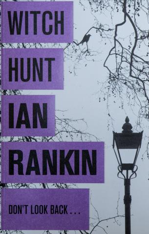 'Witch Hunt' by Ian Rankin